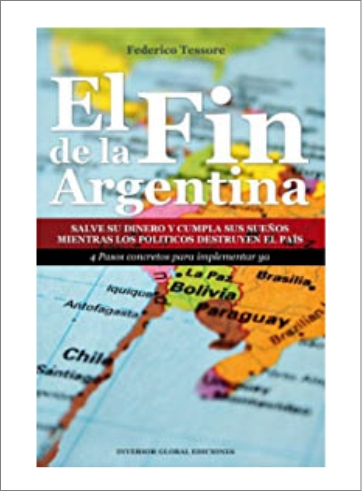 Libro el fin de la Argentina Federico Tessore