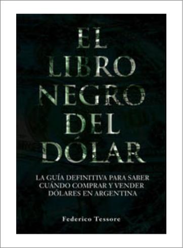 El libro negro del dólar Federico Tessore